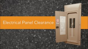 What Is the Electrical Panel Clearance Requirements? First Thoughts?